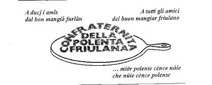 La Confraternita della Polenta Friulana