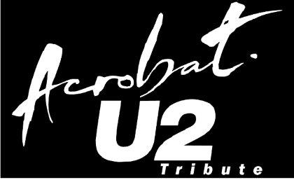 ACROBAT - U2 TRIBUTE - ...FESTA IRLANDESE E DELLA GUINNESS!
