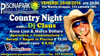 Venerdì 29/08/2014 Country Night con Dj Claus al Piscina Park di Lainate (MI)