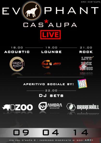 Evophant LIVE + NeoAteneo [acoustic - lounge - rock palco aperto - dj set] @CAS'AUPA