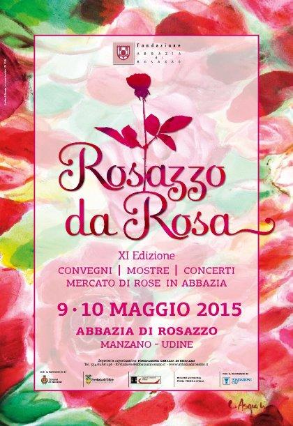 Rosazzo da Rosa XI edizione 9 e 10 maggio 2015