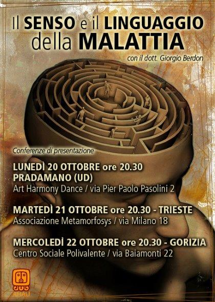IL SENSO E IL LINGUAGGIO DELLA MALATTIA - Conferenze a UD, TS, GO