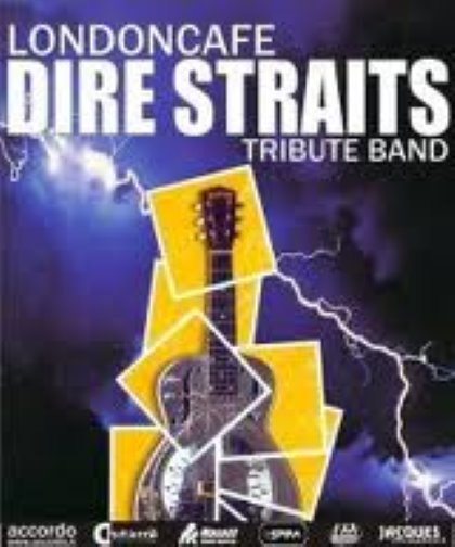 LONDONCAFE - DIRE STRAITS TRIBUTE BAND