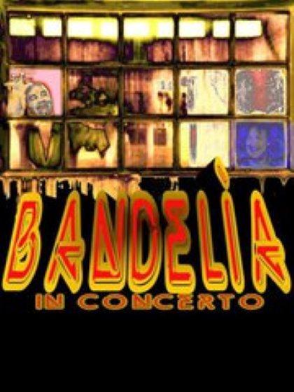 BANDELIA.............in CONCERT