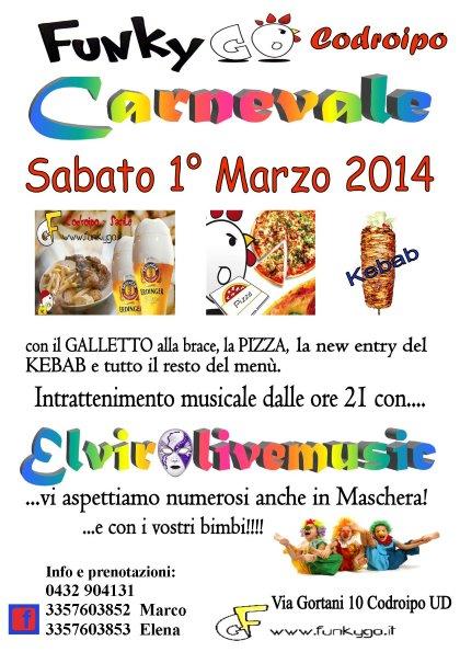 Festa di Carnevale al FunkyGo Codroipo UD con Elviralivemusic
