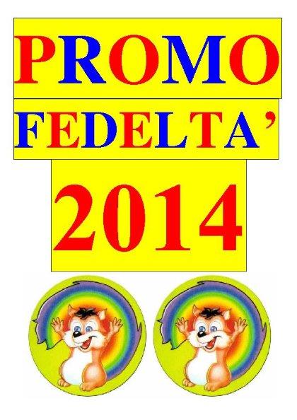 Più acquisti, più risparmi con la PROMO FEDELTÀ 2014 I GIOCATTOLI DI NELLO!