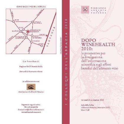 Dopo Winehealth 2010: le prospettive per la divulgazione dell'informazione scientifica ....