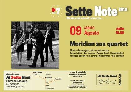 09 Agosto 2014 | dalle 19.30, Musica dal vivo con Meridian Sax Quartet