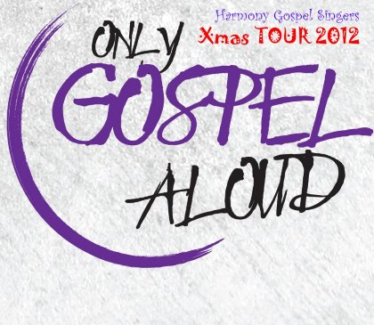 Only Gospel Aloud@TOUR