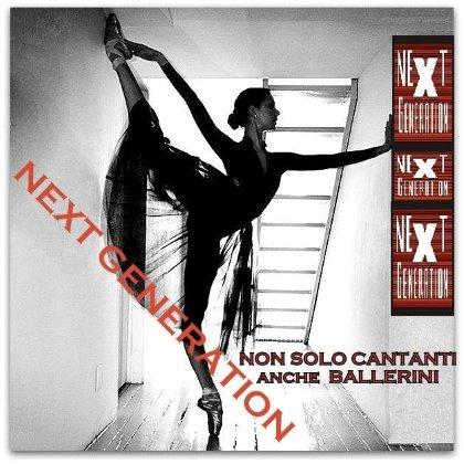 NEXT GENERATION il nuovo contest tv per giovani cantanti e ballerini presso DNA DANZA di Udine