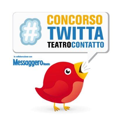 Concorso #Twittateatrocontatto