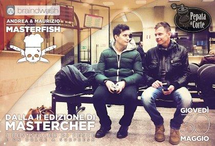 """Andrea e Maurizio presentano """"Masterfish"""""""