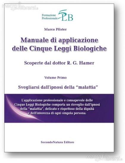 Le Cinque Leggi Biologiche scoperte dal dott. Hamer