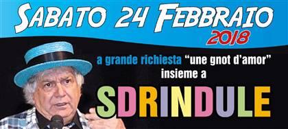 """Il 24 febbraio, alla Fattoria di Pavia, ci sarà il comico friulano Sdrindule. Non perderti """"une gnot d'amor"""": prenota ora"""