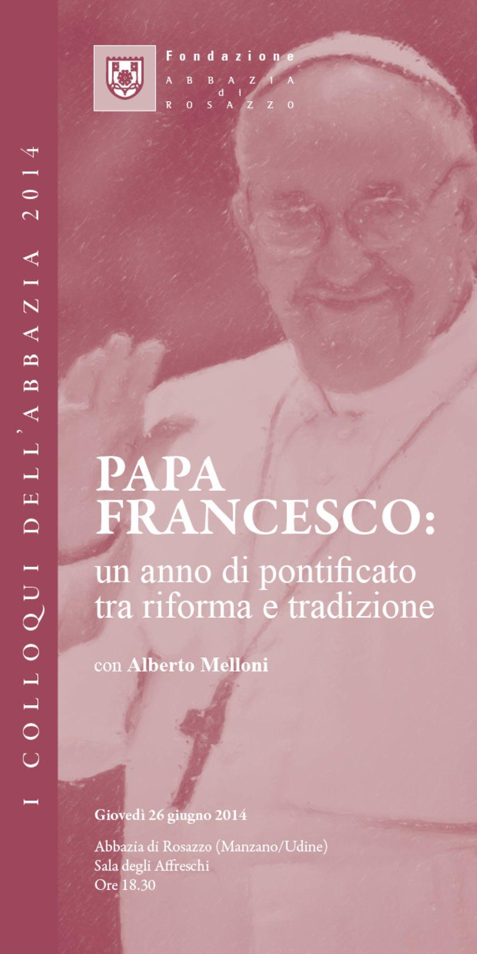 'Papa Francesco: un anno di pontificato tra riforma e tradizione' con Alberto Melloni