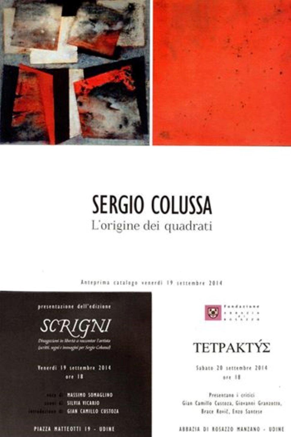Mostra d'arte 'Tetraktys. L'origine dei quadrati' di Sergio Colussa