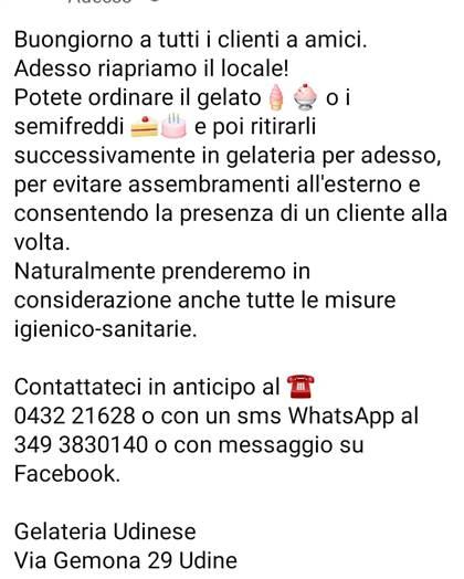 GELATERIA  UDINESE           - via Gemona 29 , 33100 Udine