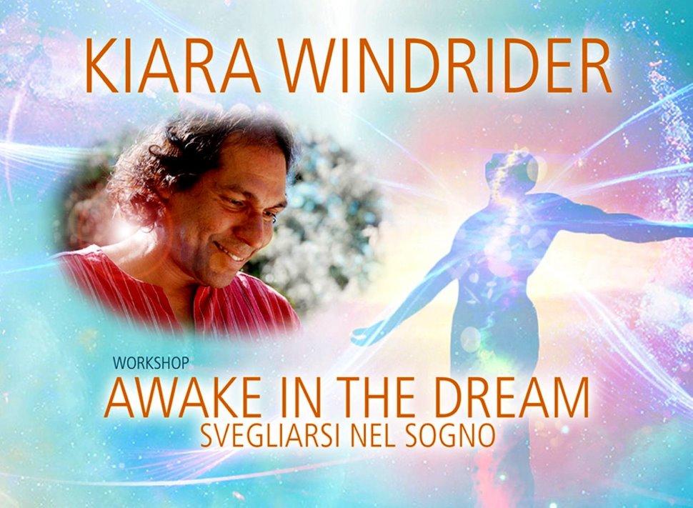 WORKSHOP CON KIARA WINDRIDER: AWAKE IN THE DREAM, SVEGLIARSI NEL SOGNO