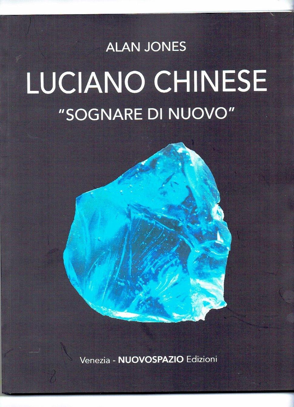 """PRESENTAZIONE DEL LIBRO DI ALAN JONES """"LUCIANO CHINESE.SOGNARE DI NUOVO"""" ALLA FONDAZIONE CARIGO DI GORIZIA"""
