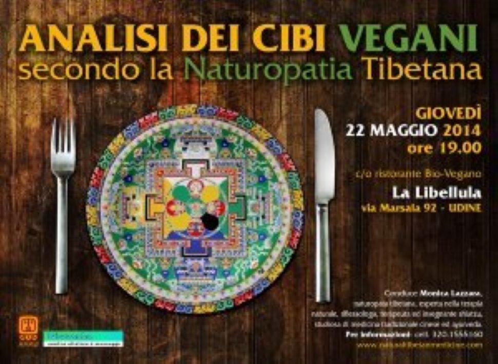 """Conferenza e cena """"""""Analisi dei cibi vegani secondo la medicina tibetana"""""""