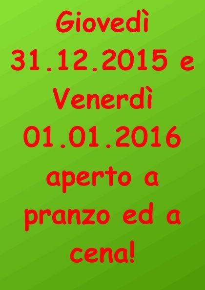 Giovedì 31-12-2015 Venerdì 01-01-2016