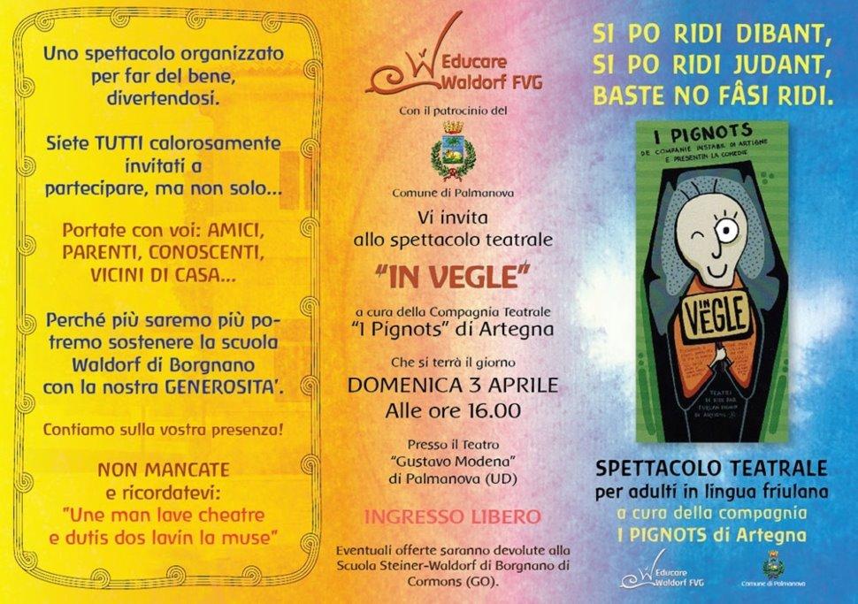 """""""IN VEGLE"""" - Spettacolo teatrale in lingua friulana!"""