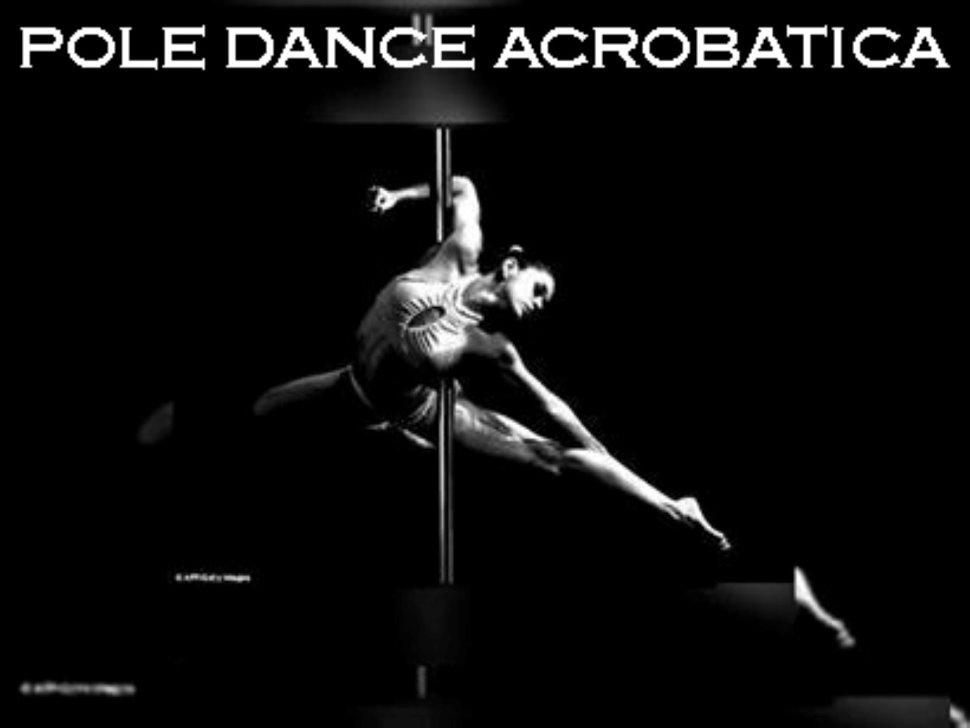 Pole Dance Acrobatica da Settembre presso Pole Dance Padova - Acrobatic Aerial Arts Academy Padova