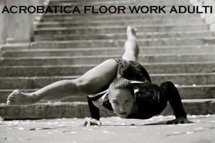Acrobatica/FloorWork Adulti da Settembre presso Pole Dance Padova - Acrobatic Aerial Arts Academy Padova