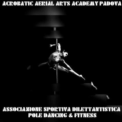 Pole Dance Padova - Acrobatic Aerial Arts Academy Padova