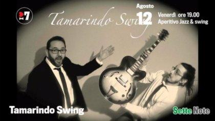Venerdì 12 agosto dalle ore 19.00 | Aperitivo Jazz & Swing con i Tamarindo Swing