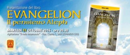 PRESENTAZIONE DEL LIBRO EVANGELION - IL PENSIERO ALEPH