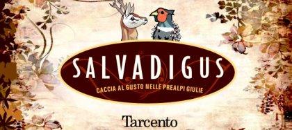 """L'1 dicembre vieni a """"Salvadigus"""" la cena dove gustare """"il buono e il selvaggio"""": selvaggina locale e buon vino."""
