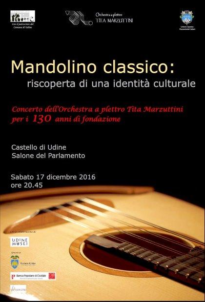 """L' """"Orchestra a Plettro Tita Marzuttini"""" festeggia  130 anni"""