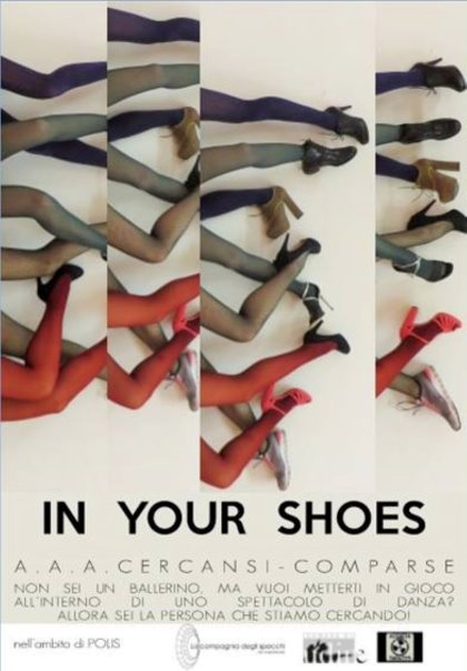 "A.A.A. CERCANSI COMPARSE per lo spettacolo ""In Your Shoes"""
