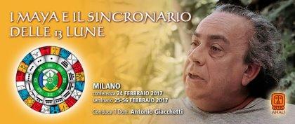 I MAYA E IL SINCRONARIO DELLE 13 LUNE - Seminario con il Dott. Antonio Giacchetti