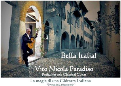 BELLA ITALIA! Vito Nicola Paradiso Recital for solo Classical Guitar