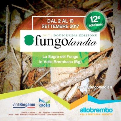 Fungolandia - la Sagra del Fungo in Valle Brembana