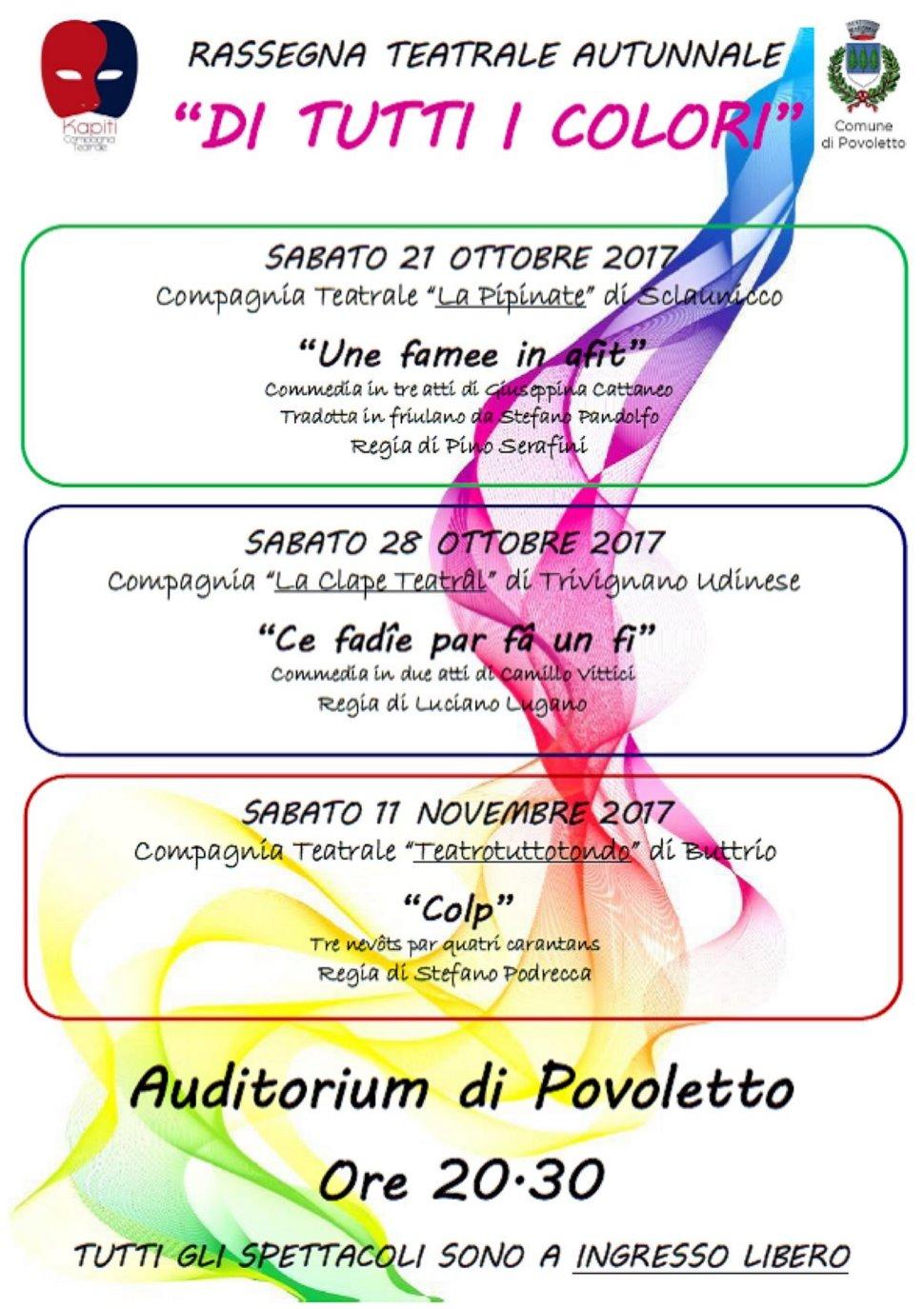 """Rassegna teatrale autunnale """"Di tutti i colori"""" Auditorium di Povoletto"""