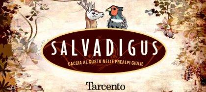 """Il 10 novembre vieni a """"Salvadigus"""" la cena dove gustare """"il selvaggio e goloso"""": selvaggina locale e buon vino."""