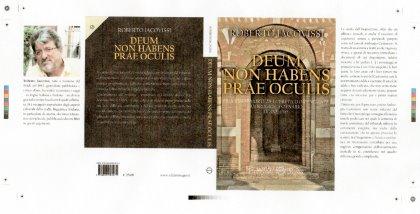 DEUM NON HABENS PRAE OCULIS libro di Roberto IACOVISSI