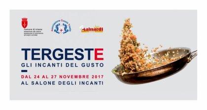 """""""Incanti del gusto"""" e Concorso Internazionale di Cucina """"Città di Trieste"""""""