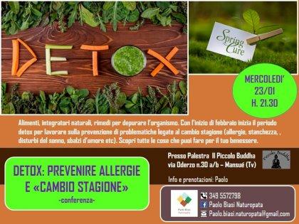 """Detox: Prevenire Allergie e """"Cambio Stagione"""" - conferenza"""