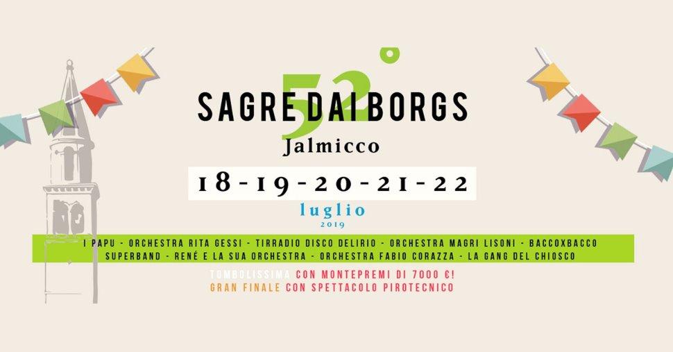 52° SAGRE DAI BORGS – Jalmicco (UD) - dal 18 al 22 luglio 2019
